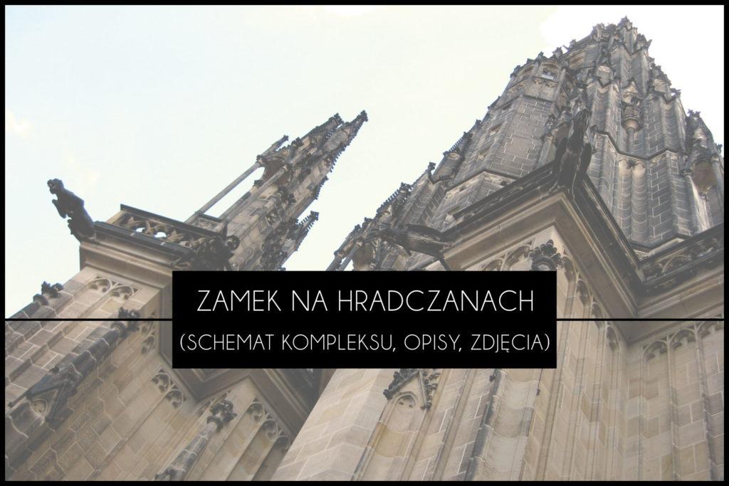 Praga zamek na hradczanach