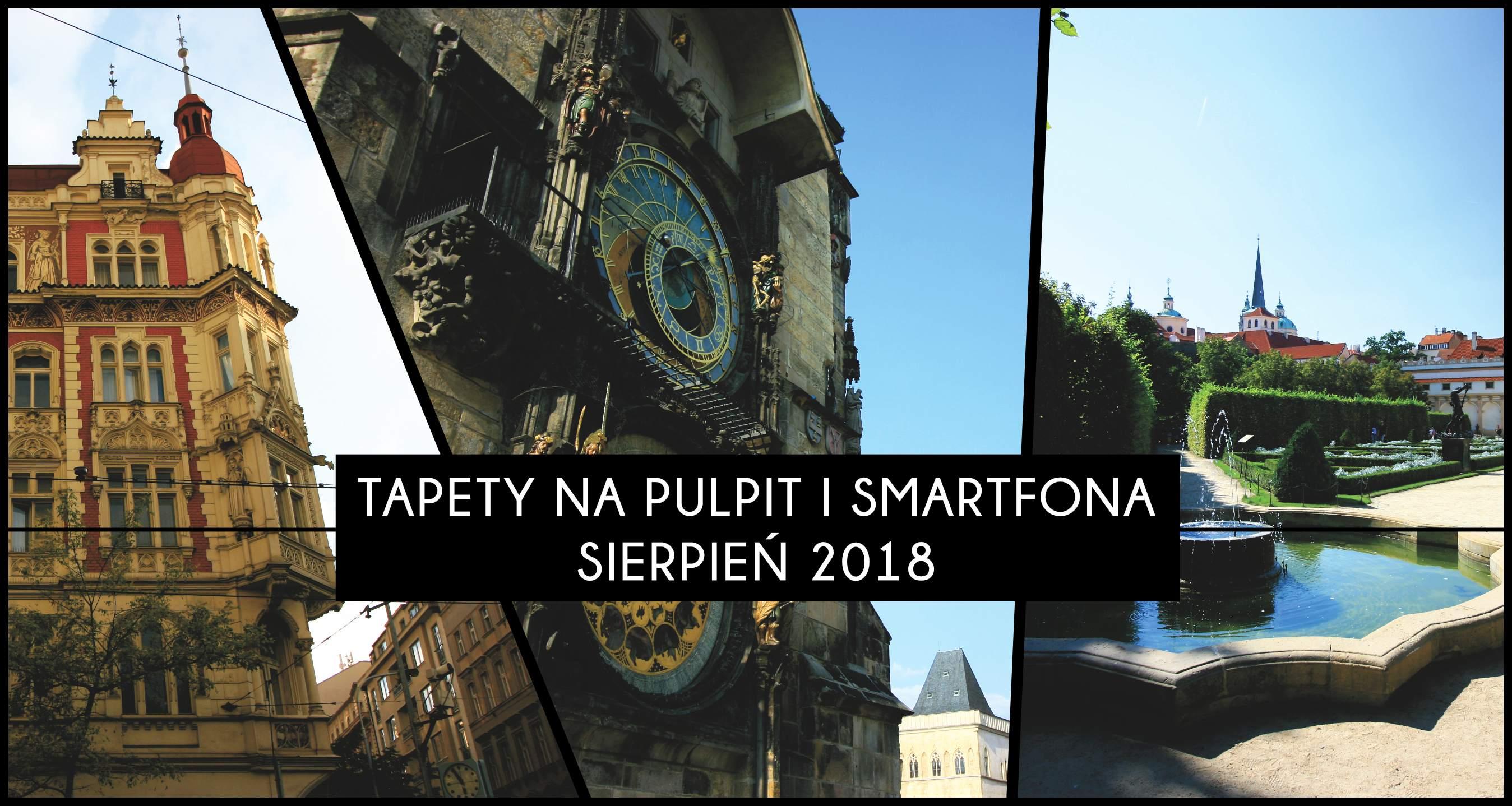 Praskie Tapety Na Telefon I Komputer Sierpien 2018 Architrav